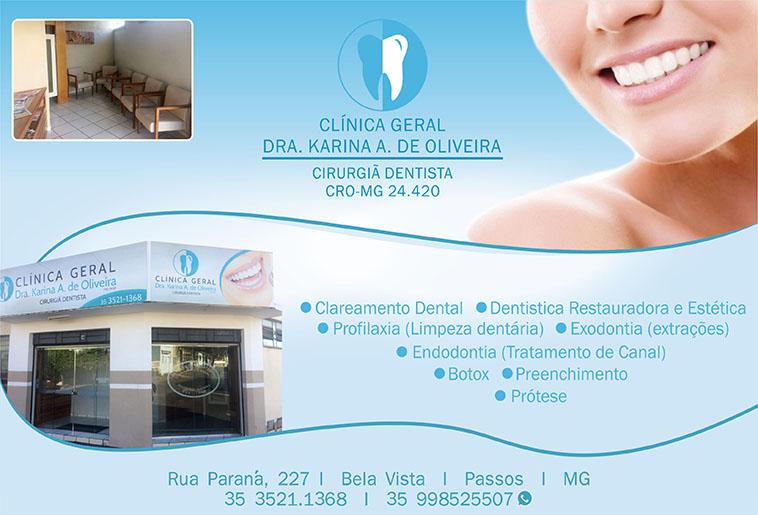 Dra. Karina Angélica Oliveira - CRO/MG - 24420