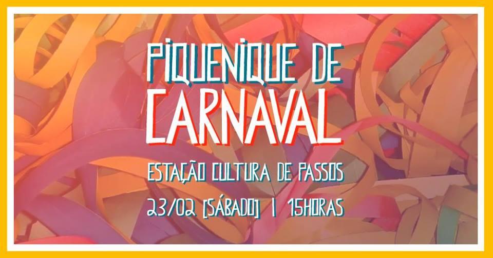 Estação Cultural de Passos - Piquenique de Carnaval 2019