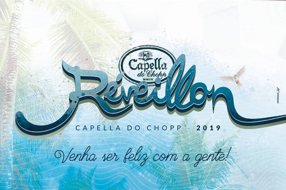 Capella do Chopp - Reveillon Capella do Chopp