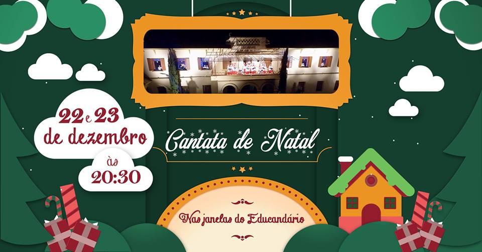 Cantata de Natal nas janelas do Educandário - 22 e 23 de Dezembro!