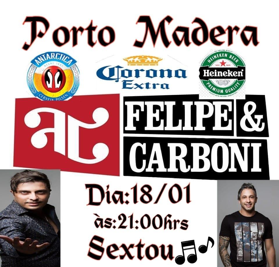 Porto Madera - Felipe e Carboni