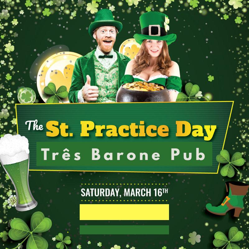 Três Barone Pub - The St. Practice Day