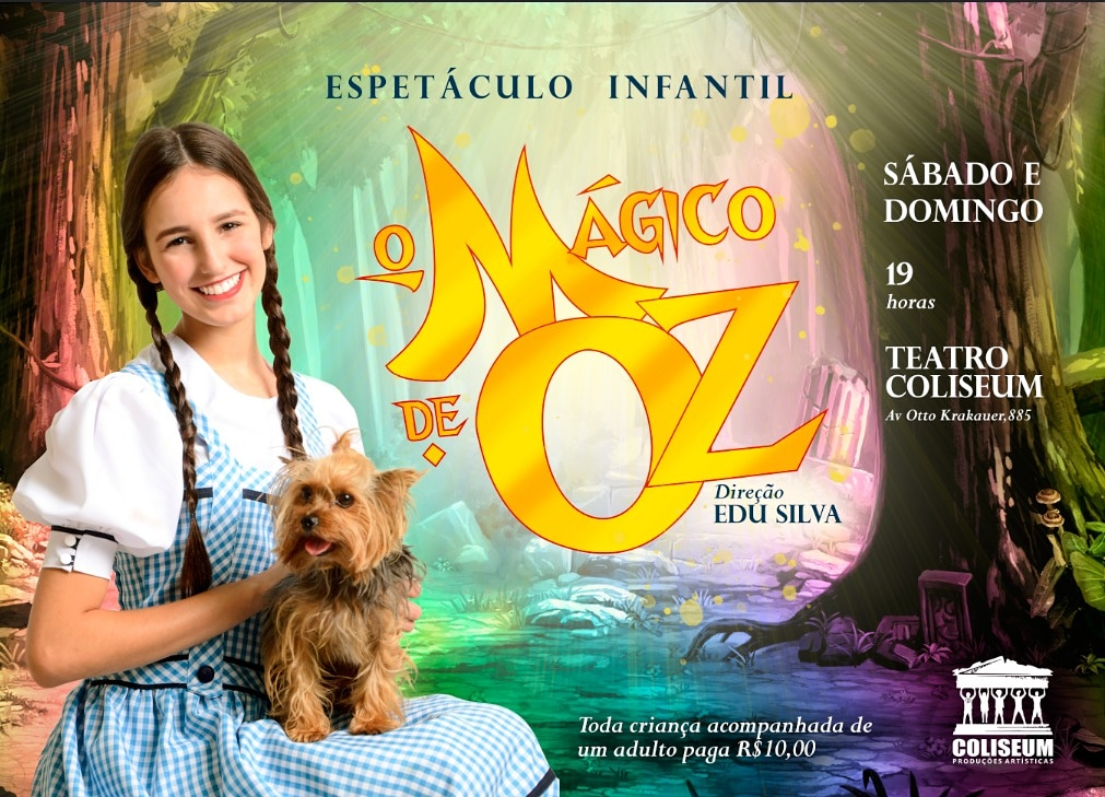 Teatro Coliseum - O Mágico de Oz - Espetáculo Infantil (15/06 e 16/06)