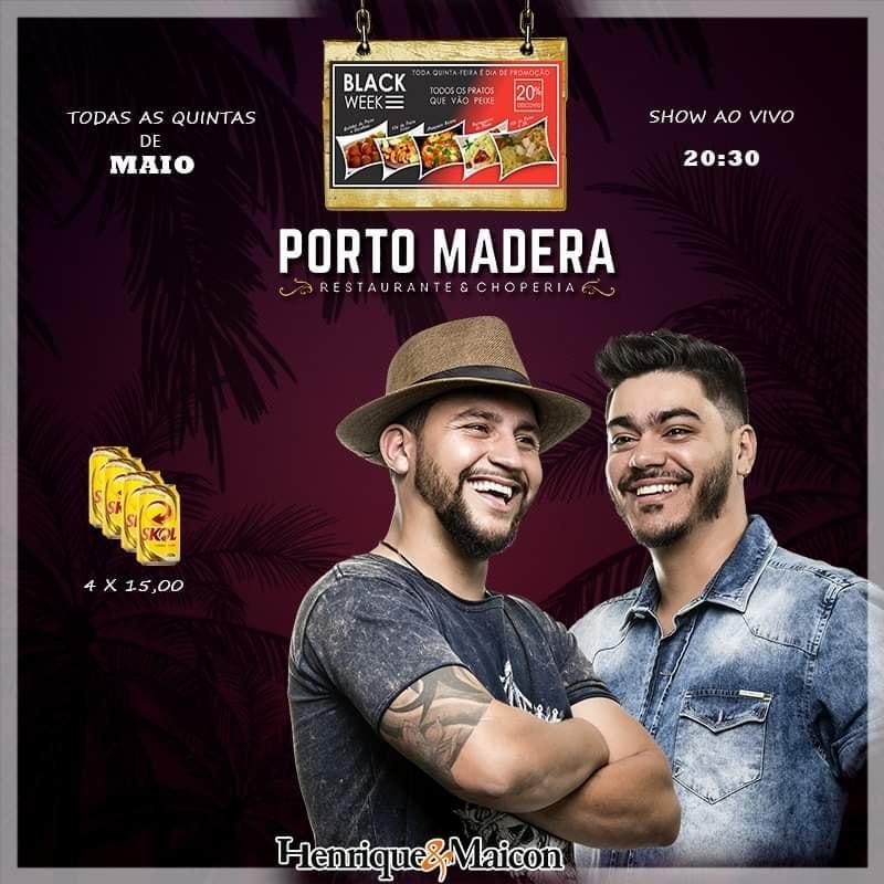 Porto Madera - Henrique e Maicon