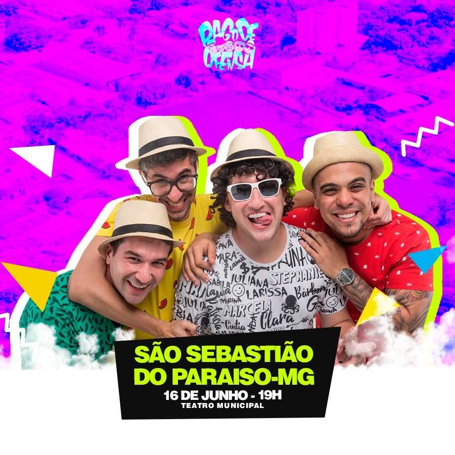Teatro Municipal - Pagode da Ofensa - o Show de Humor / São Sebastião do Paraíso