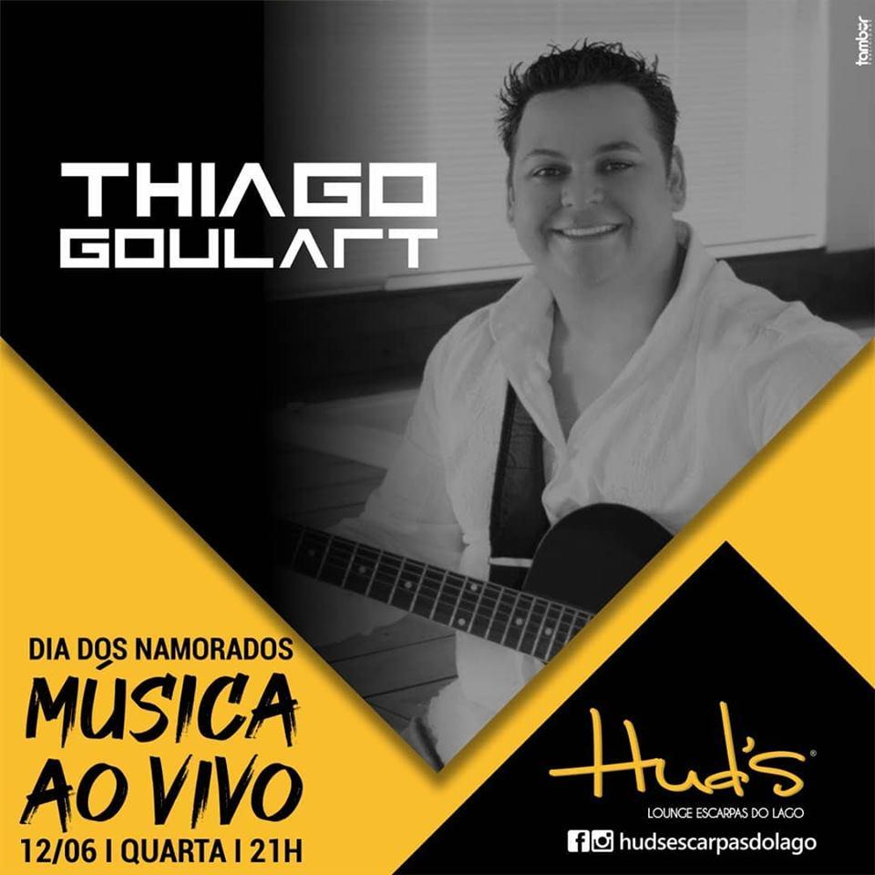 Hud's Escarpas do Lago - Dia dos Namorados com Thiago Goulart / Capitólio-MG