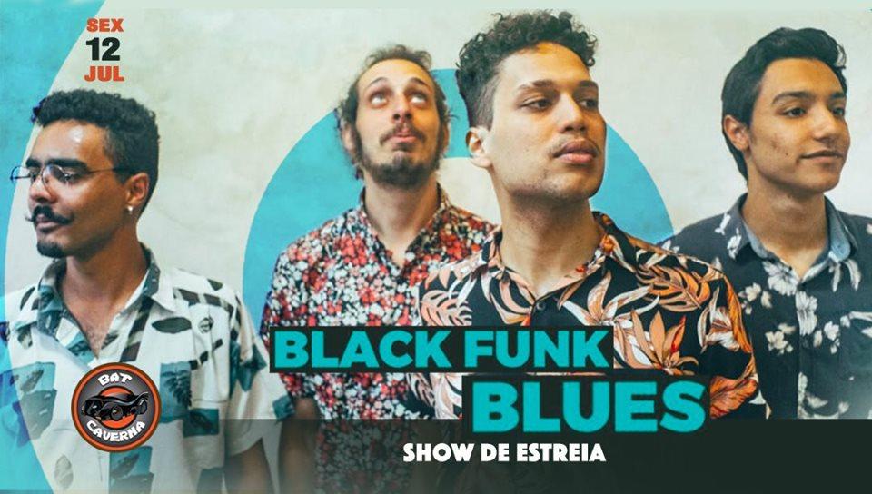 Bat Caverna - Car Wash & Beer - Black Funk Blues - Show de Estreia