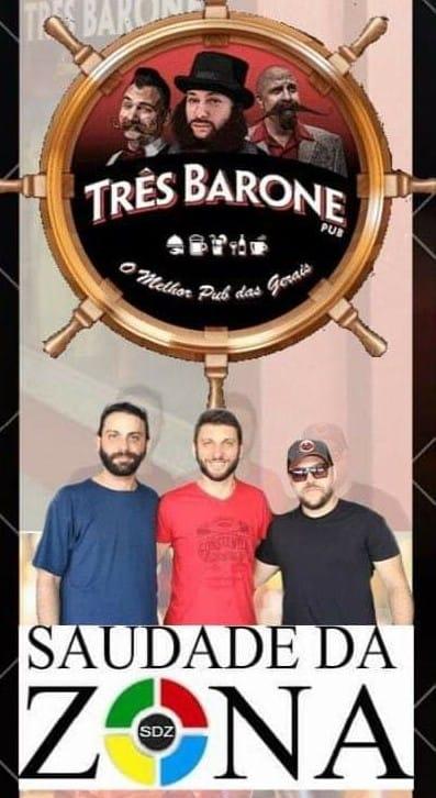 Três BaronePub - Saudade da Zona
