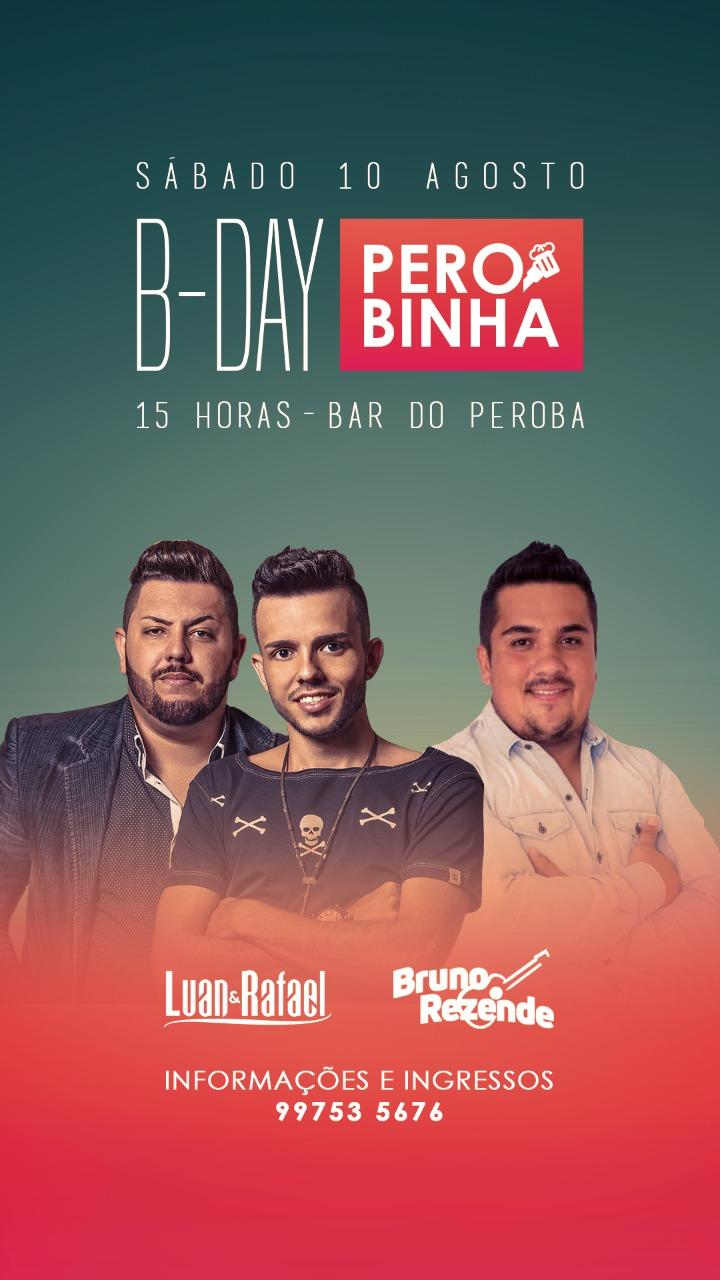 Bar do Peroba - B- Day Perobinha
