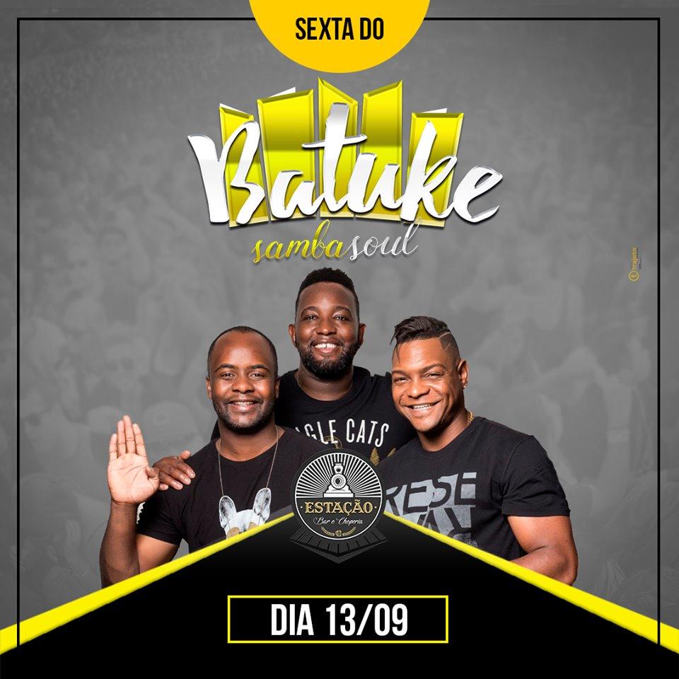 Estação Bar e Choperia - Batuke SambaSoul / São Sebastião do Paraíso-MG